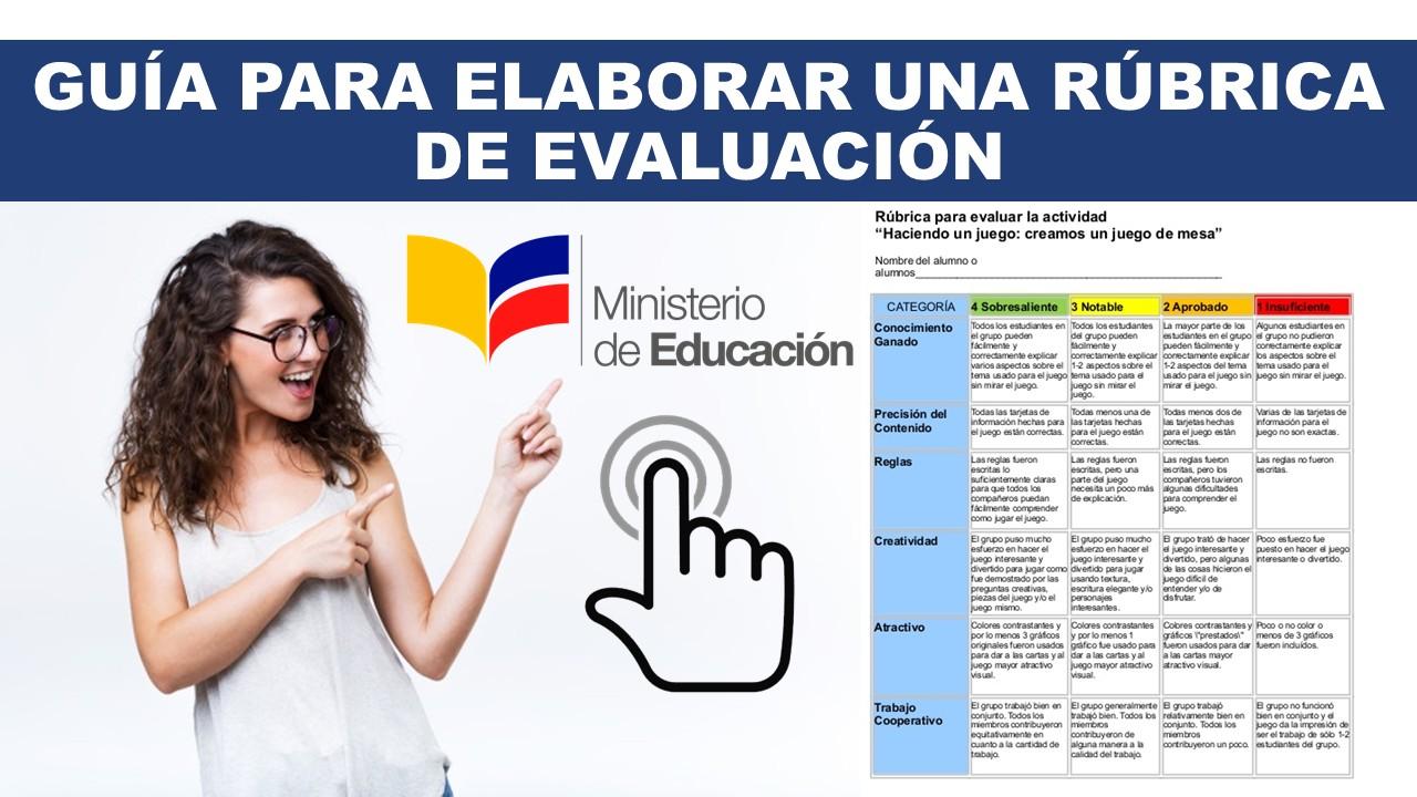 ¿Cómo elaborar una Rúbrica de Evaluación Ministerio de Educación?