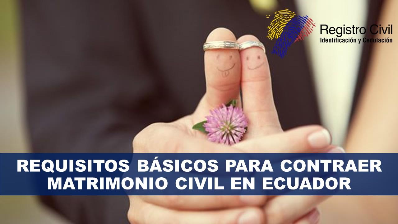Requisitos para casarse civil en Ecuador