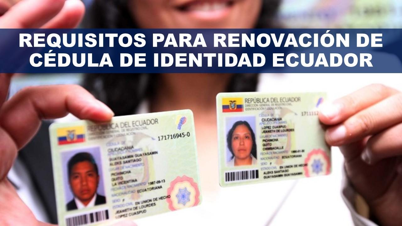 Renovación de Cédula de Identidad Ecuador