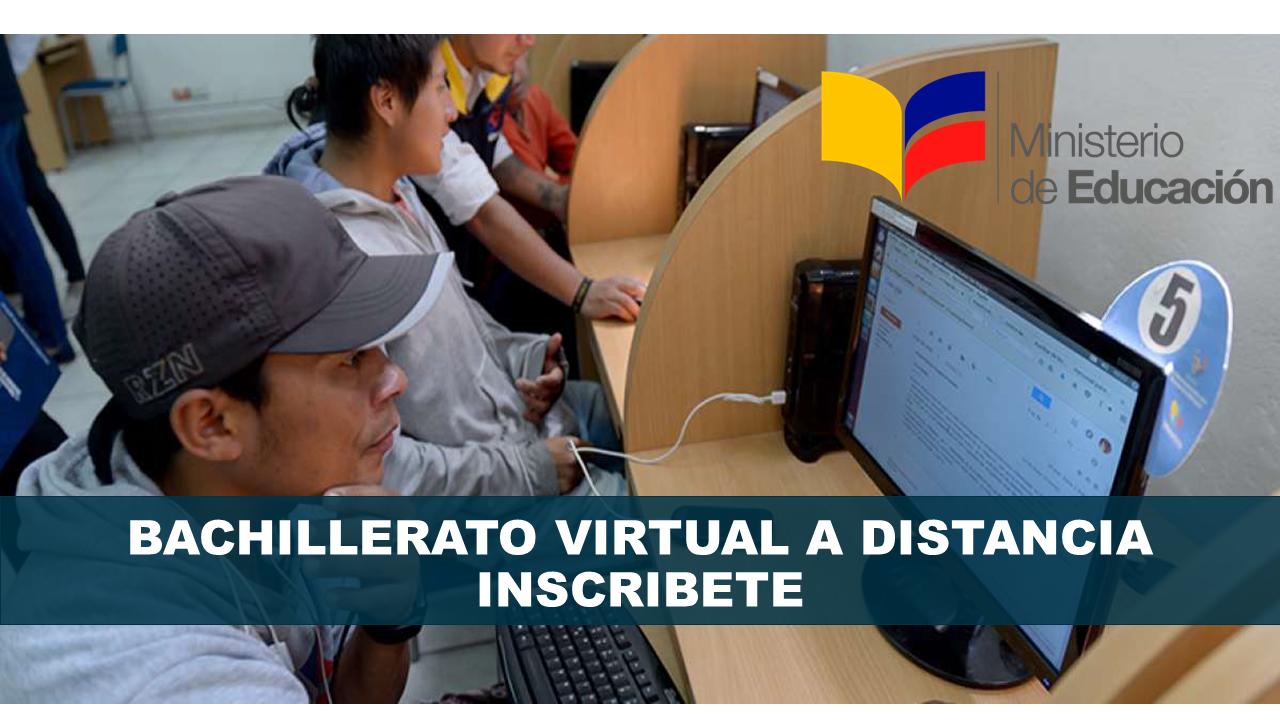 Bachillerato Virtual a Distancia Ministerio de Educación