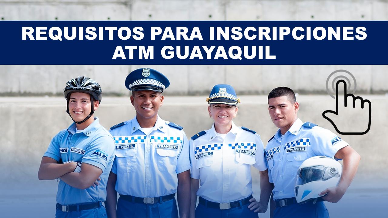 Inscripciones atm Guayaquil requisitos