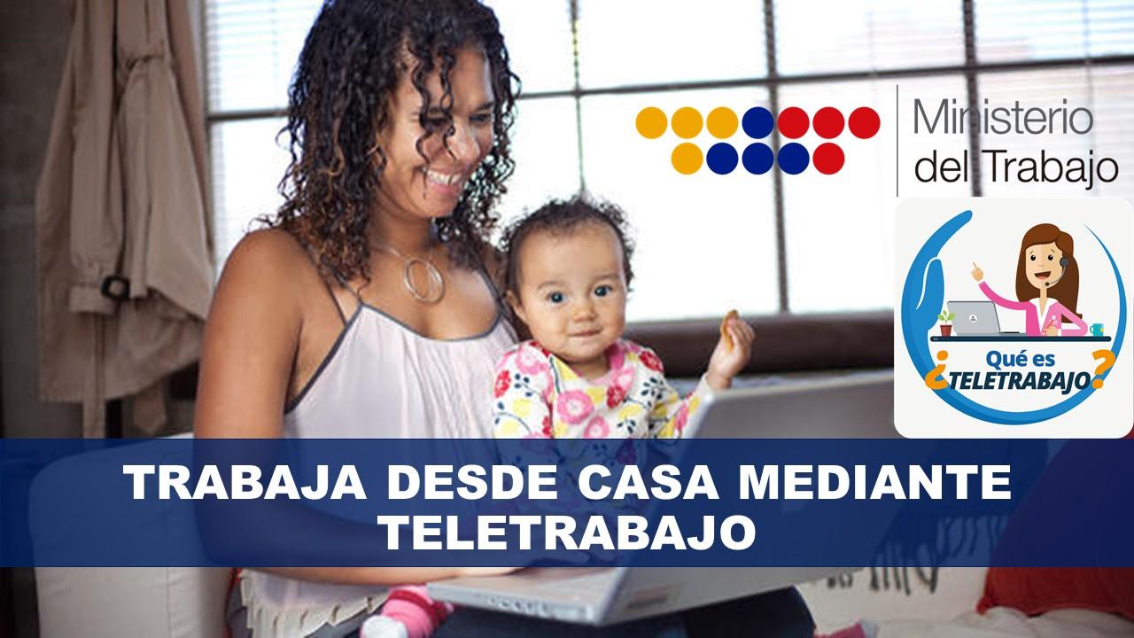 Trabaja desde Casa teletrabajo Ecuador