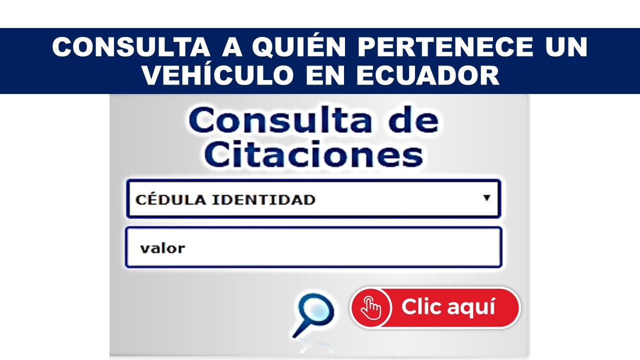 Consultar a quien le pertenece un vehículo en Ecuador
