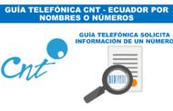 SOLICITA Guía telefónica CNT: Quito, Guayaquil y Cuenca