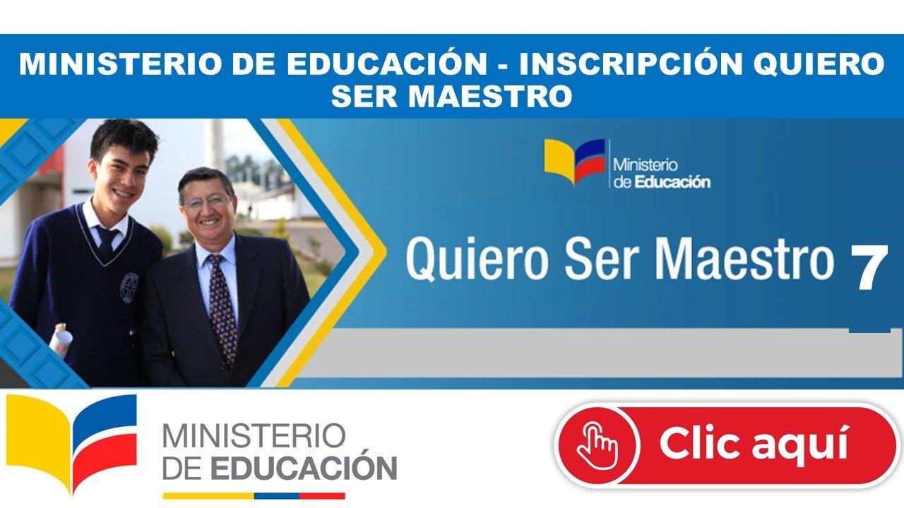 Inscripción Quiero Ser Maestro 7