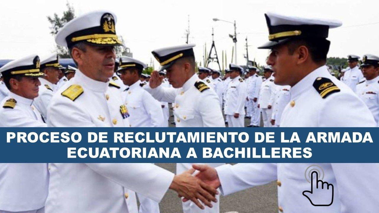 reclutamiento de la armada del ecuador estes ano