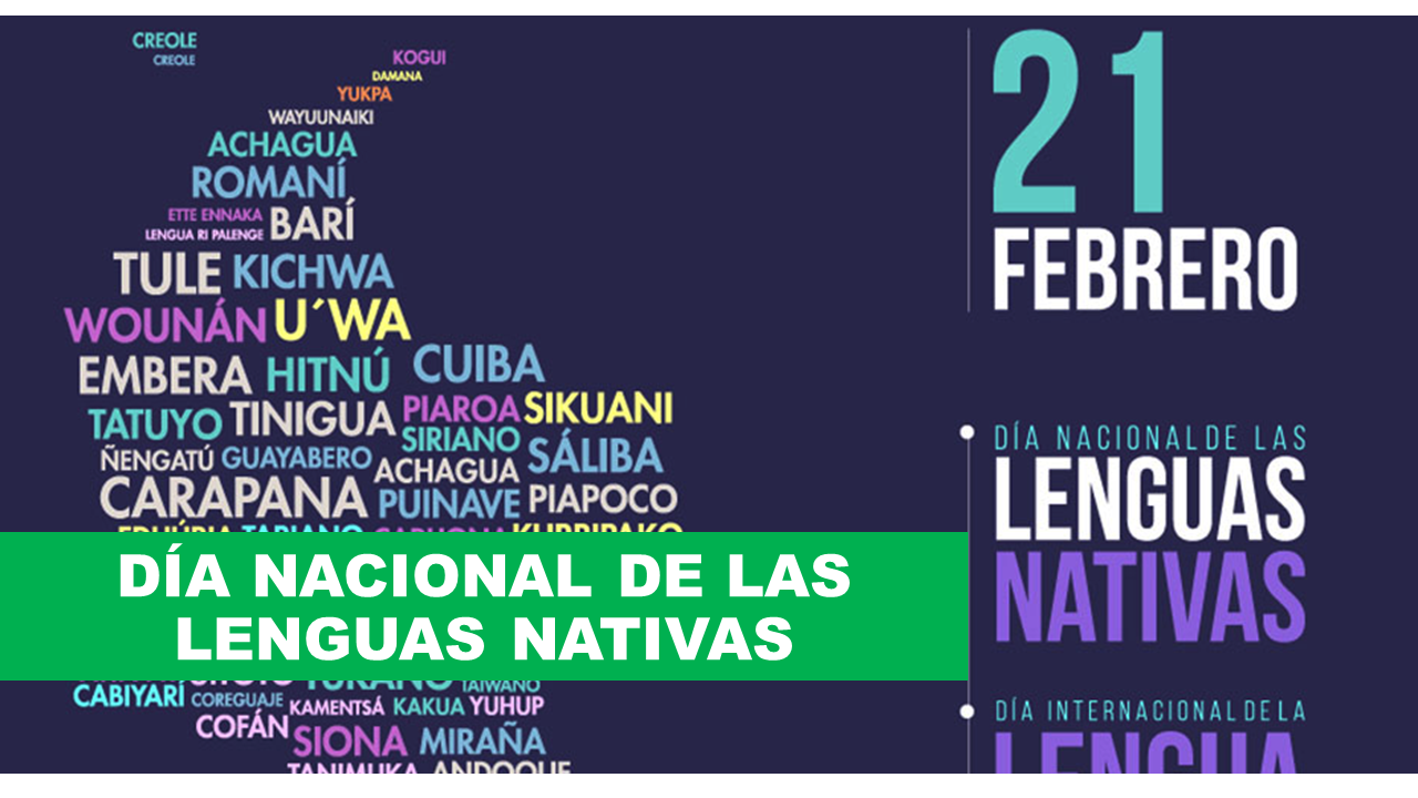 Día Nacional de las lenguas nativas 21 de febrero