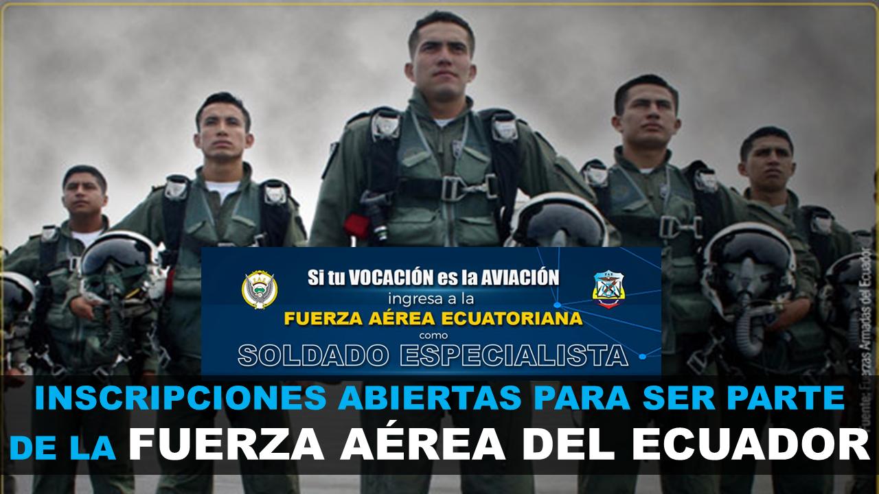 Inscripciones para la FAE - Fuerza Aérea del Ecuador