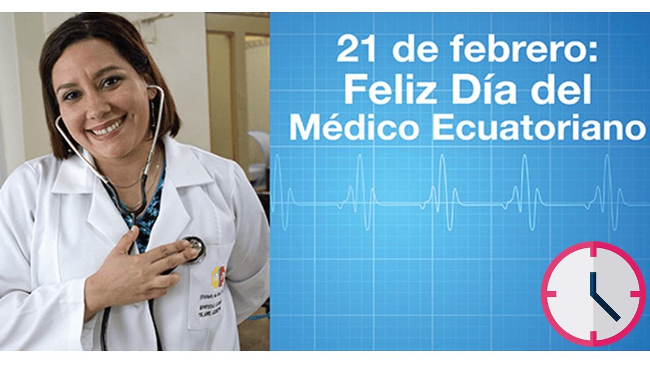 21 de febrero de 1747 día del médico Ecuatoriano