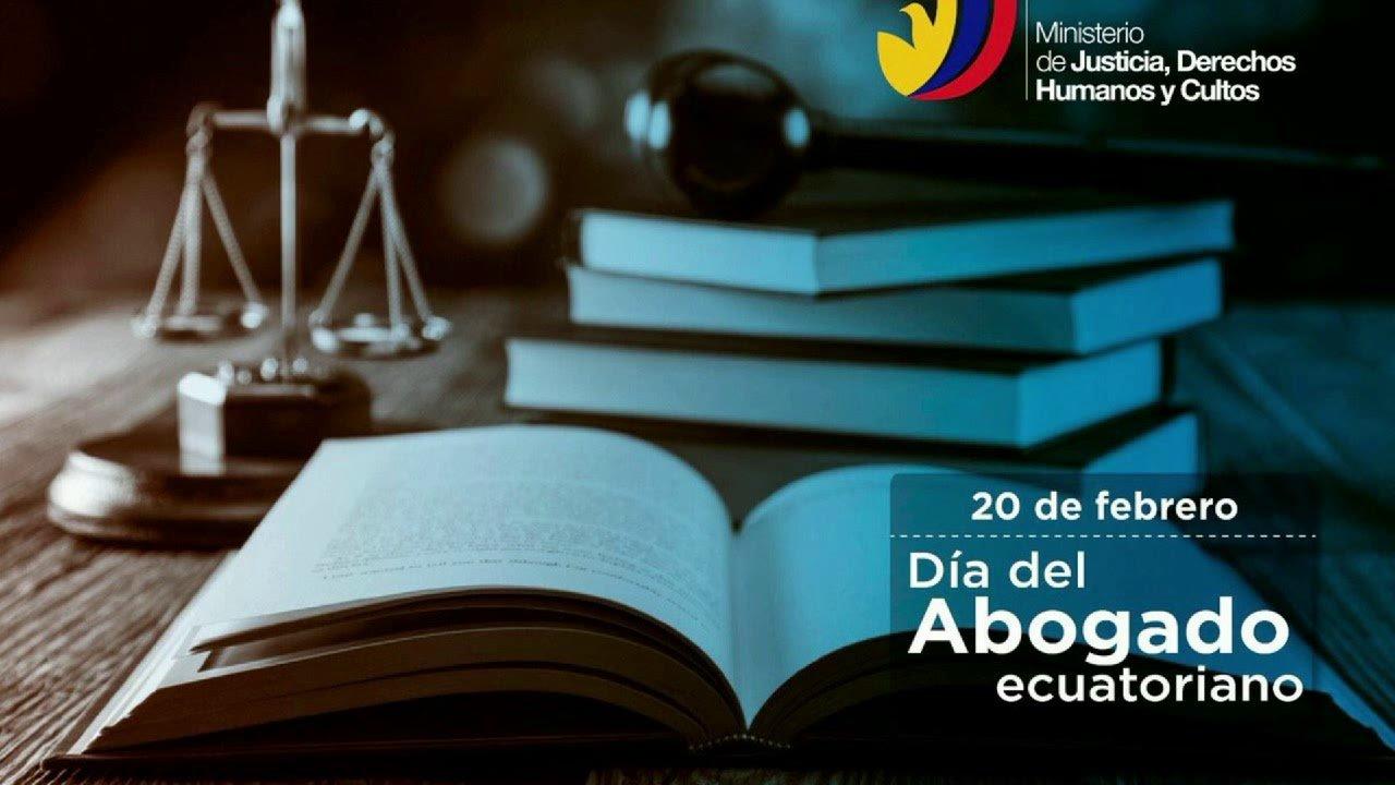 20 de febrero Día del Abogado Ecuatoriano
