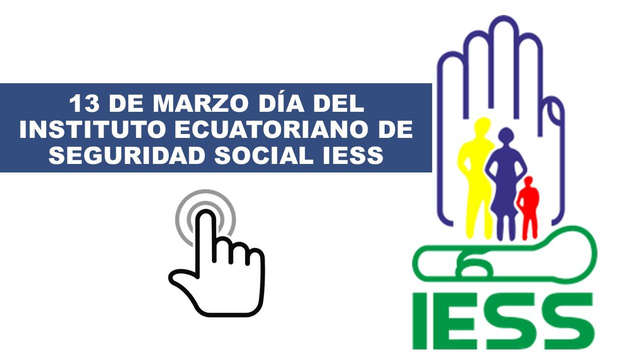 Día del Instituto Ecuatoriano de Seguridad Social IESS