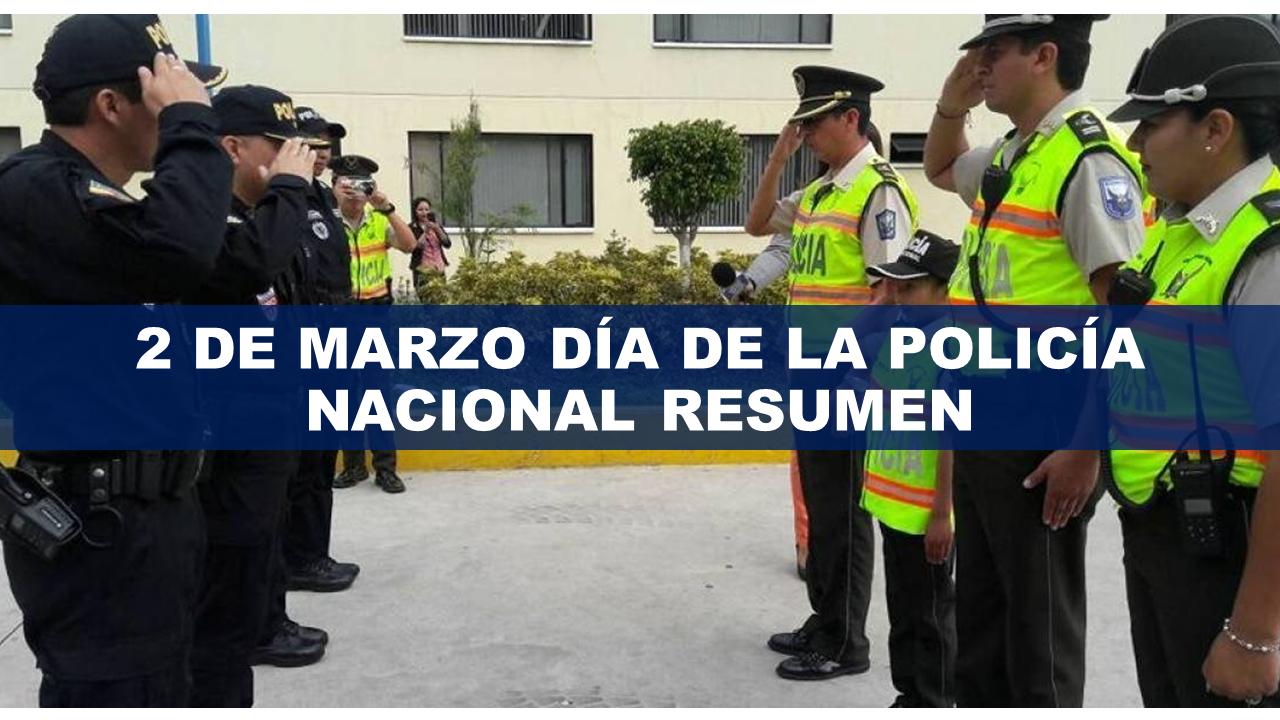 2 de marzo historia de la policia nacional