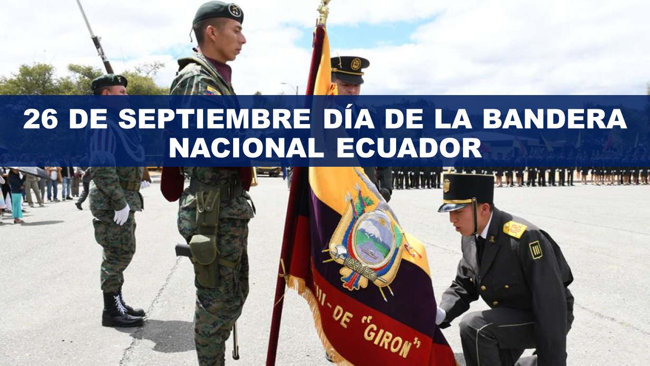 26 De septiembre Día de la Bandera Nacional Ecuador