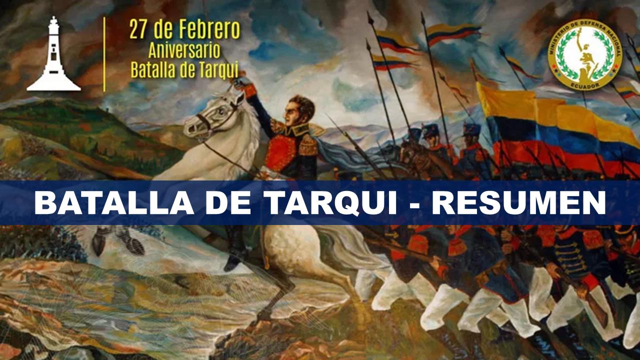 Resumen de la batalla de Tarqui