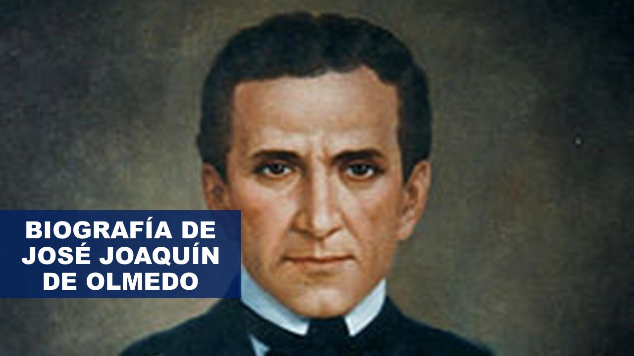 Biografía de José Joaquín de Olmedo