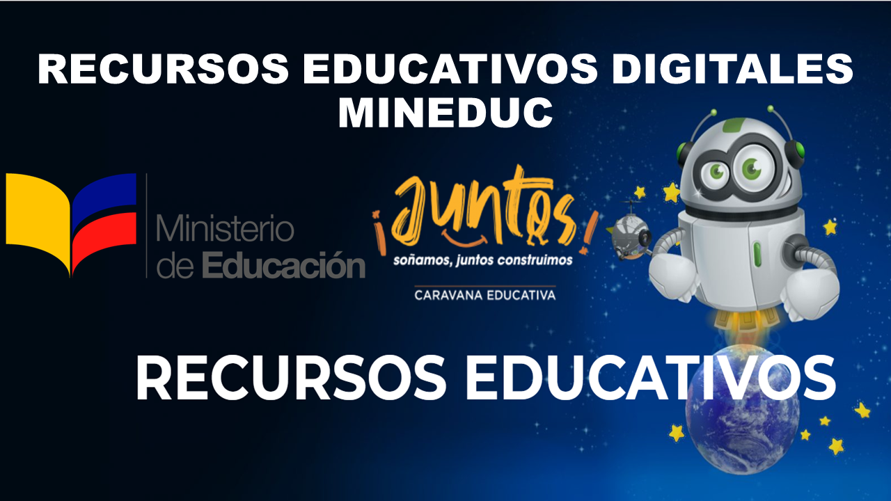 Recursos Educativos digitales MiNISTERIO DE EDUCACION